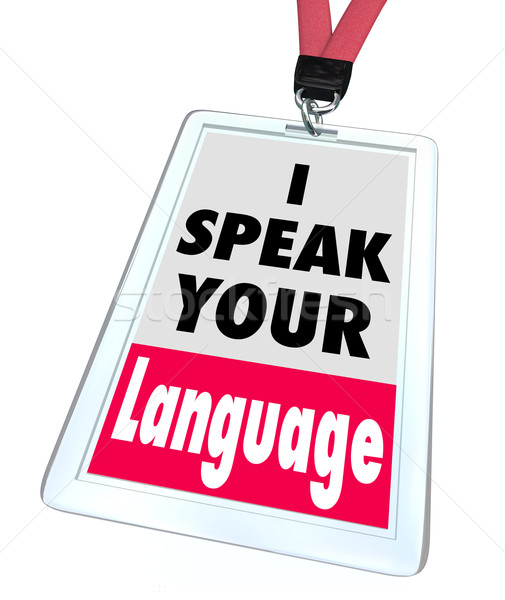 I Speak Your Language Name Badge Translator Foreign Internationa Stock photo © iqoncept