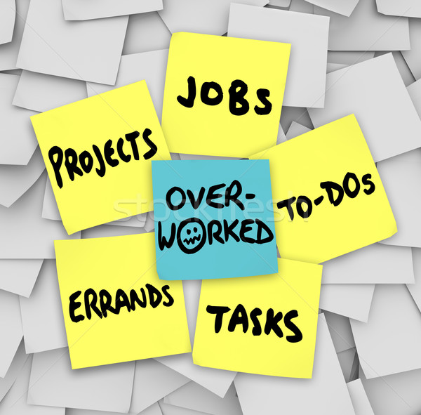 Overwerkt sticky notes jobs taken projecten to do list Stockfoto © iqoncept