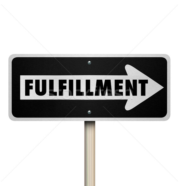 Fulfillment Word One Way Sign Complete Delivery Satisfaction Stock photo © iqoncept