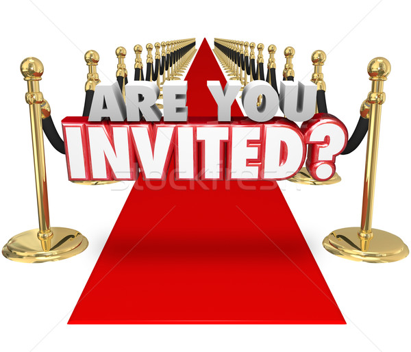 Are You Invited 3d Words Red Carpet Exclusive Special Event Stock photo © iqoncept