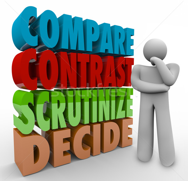 Compare Contrast Scrutinize Decide Thinking Person Choose Select Stock photo © iqoncept