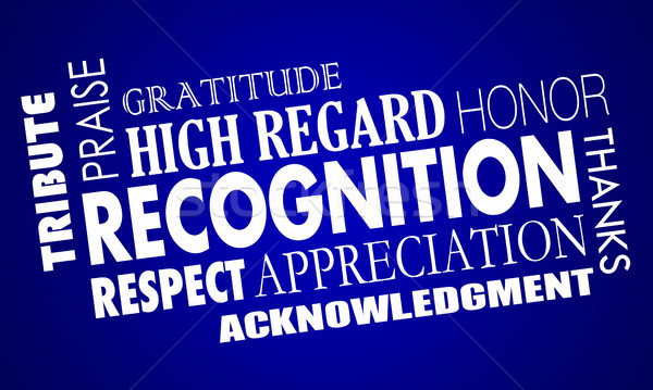 Recognition Appreciation Praise Word Collage 3d Illustration Stock photo © iqoncept