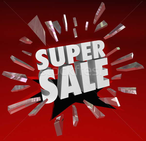 Super Sale Words Shatter Glass Big Clearance Closeout Savings Ev Stock photo © iqoncept