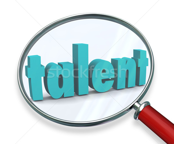 Talent Search Looking For Unique Special Skilled People Stock photo © iqoncept