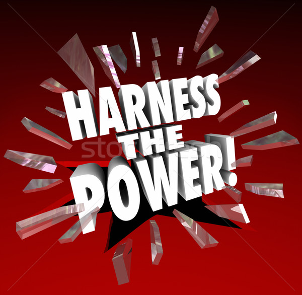 Harness the Power Potential Possible Opportunity Control Manage  Stock photo © iqoncept