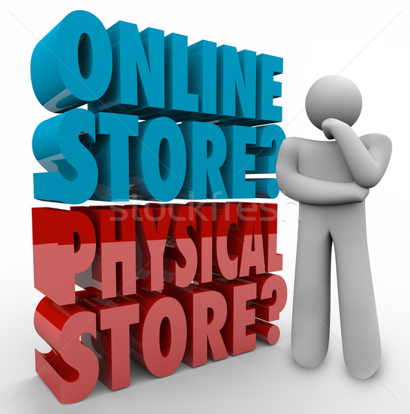 Online Vs Physical Store Thinker Best Shopping Option Retail Cho Stock photo © iqoncept