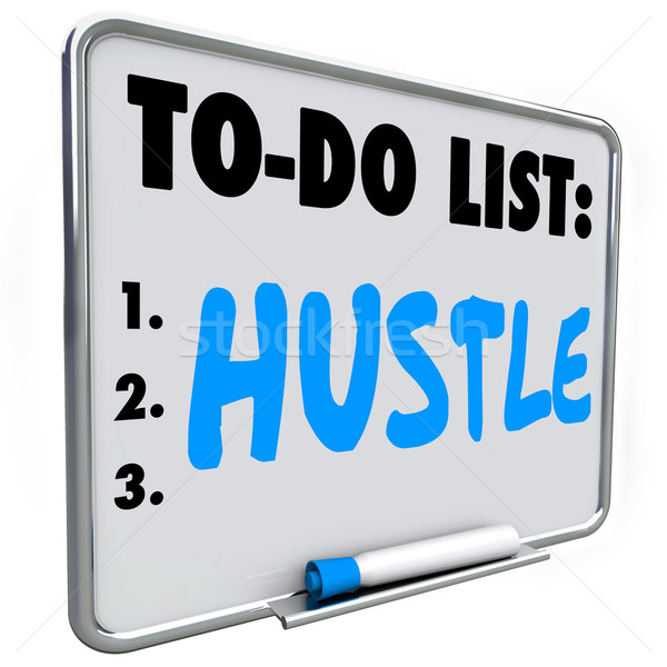 Hustle To Do List Make Money Act Quickly Get Results Success Stock photo © iqoncept