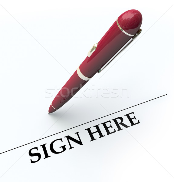 Pen Sign Here Signature Line Contract Agreement Stock photo © iqoncept