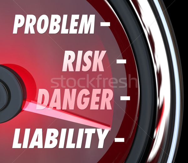 Problem Risk Danger Liability Speedometer Gauge Measure Exposure Stock photo © iqoncept