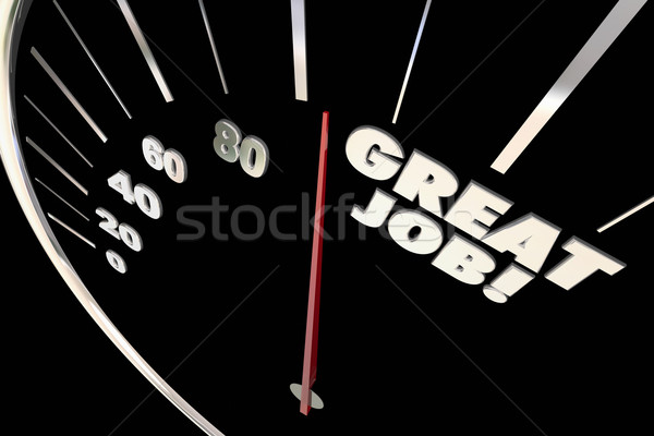 Great Job Excellent Work Praise Recognition Words Speedometer 3d Stock photo © iqoncept
