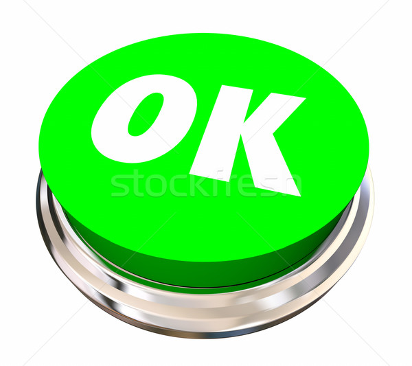 OK Okay Accept Approved Satisfied Button 3d Illustration Stock photo © iqoncept