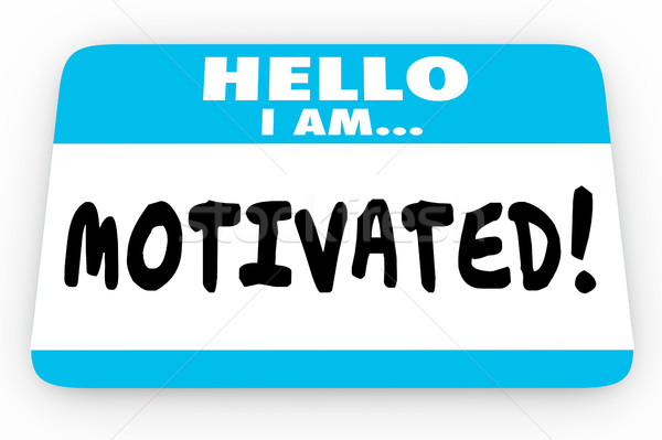 Motivated Inspired Encouragement Hello I Am Name Tag 3d Illustra Stock photo © iqoncept