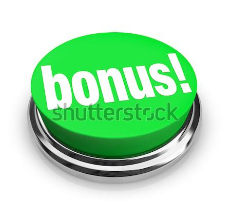 Bonus Word on Green Button - Added Extra Value Stock photo © iqoncept