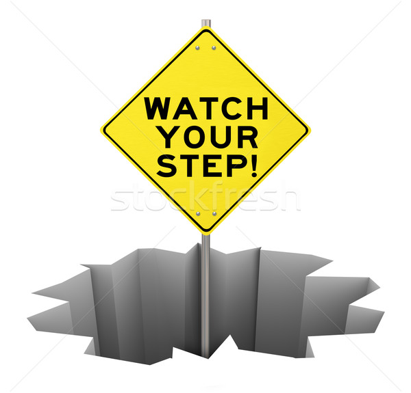 Watch Your Step Warning Sign Hole Danger Risk Mitigation Stock photo © iqoncept