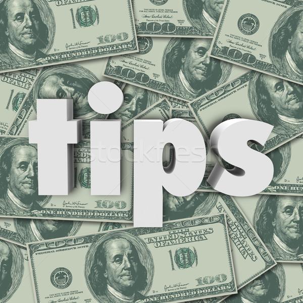 Tips Gratuity Word 3d Letters Money Cash Background Stock photo © iqoncept