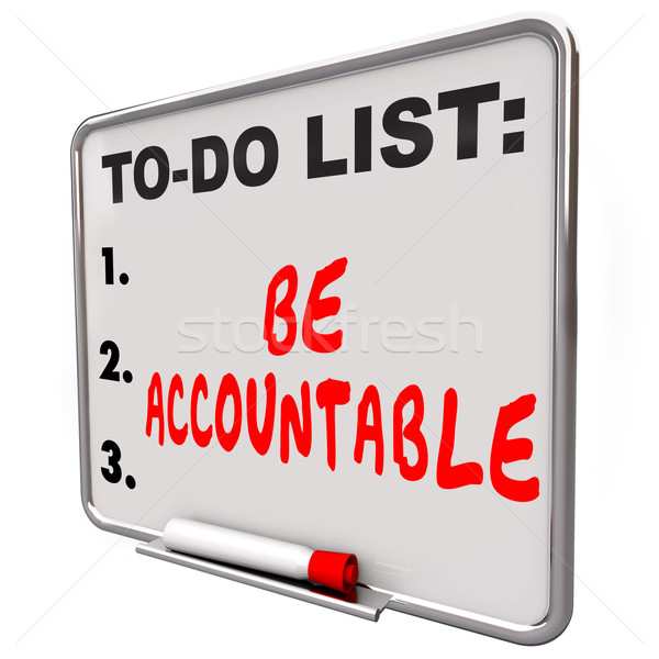 Be Accountable To Do List Take Responsibility Blame Credit Stock photo © iqoncept