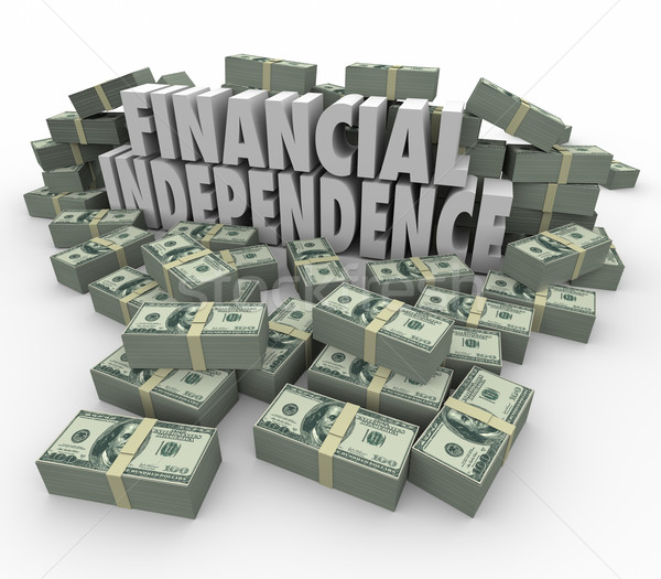 Financial Independence 3d Words Money Stacks Income Earnings Stock photo © iqoncept