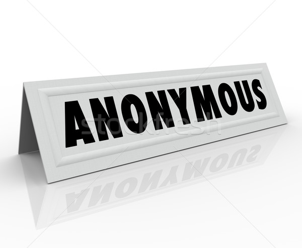 Anonymous Name Tent Card Confidential Secret Identity Stock photo © iqoncept