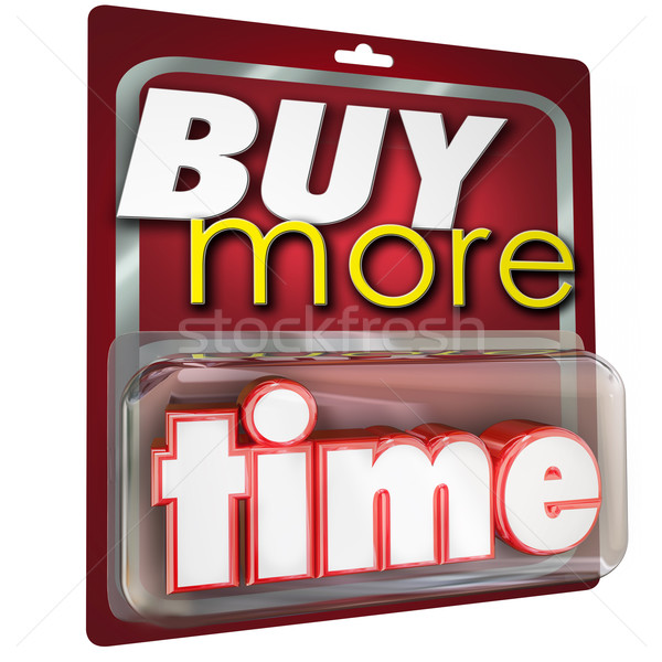 Buy More Time 3d Words Product Package Selling  Stock photo © iqoncept