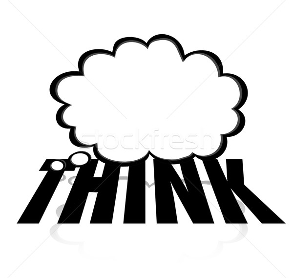 Think Thought Cloud Word Creative Imagination Brainstorm Stock photo © iqoncept