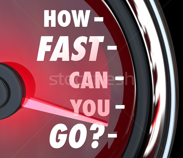 How Fast Can You Go Speedometer Speed Urgency Stock photo © iqoncept
