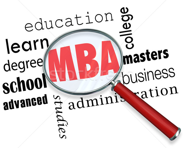 MBA Masters Business Administration Magnifying Glass Words Stock photo © iqoncept