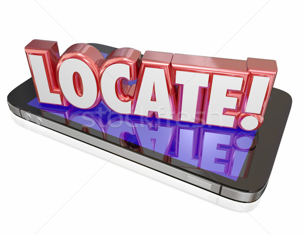 Locate 3d Word Cell Mobile Phone Lost Location Service Program A Stock photo © iqoncept