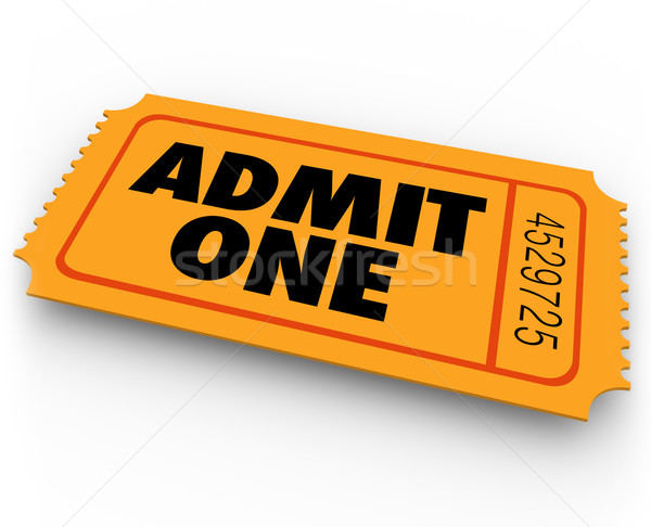Admit One Words Ticket Cinema Theatre Concert Admission Entry Ac Stock photo © iqoncept
