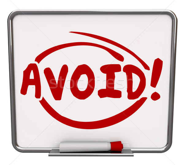 Avoid Word Written Dry Erase Board Warning Danger Prevention Pre Stock photo © iqoncept