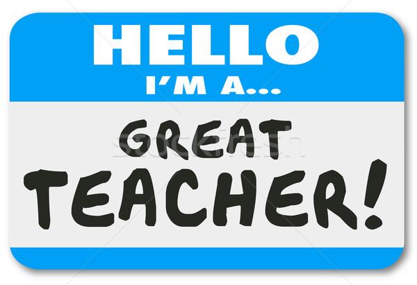 Nagyszerű tanár névtábla iskola oktatás tanul Stock fotó © iqoncept