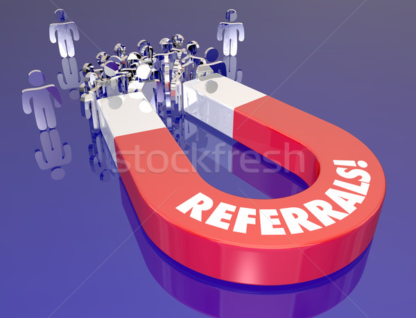 Stock photo: Referrals Magnet Drawing Attracting New Customers Prospects
