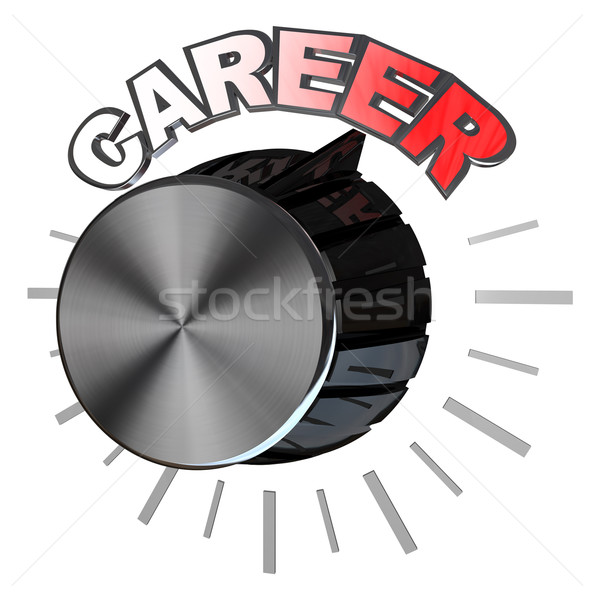 Career Volume Knob Turned to Highest Level to Succeed Stock photo © iqoncept