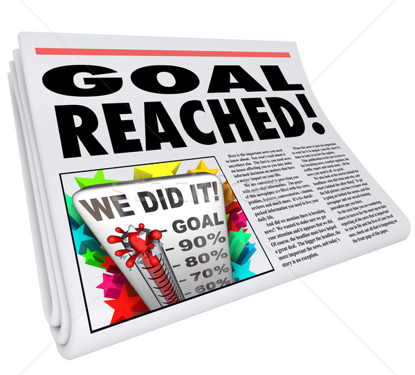 Goal Reached Newspaper Headline Article 100 Percent Success Stock photo © iqoncept