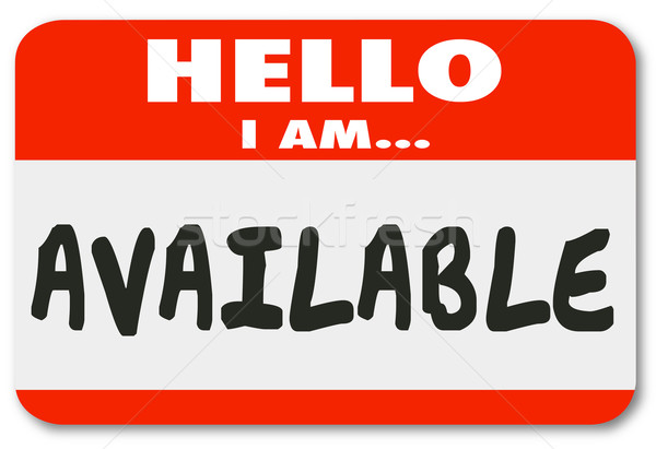 Hello I Am Available Name Tag Sticker Accessible Convenience Ser Stock photo © iqoncept