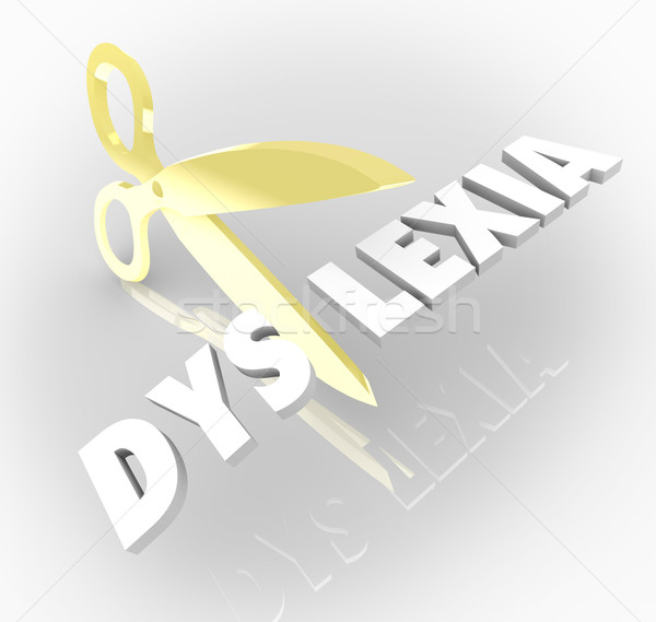 Dyslexia Words Scissors Cutting Reading Condition Disability Stock photo © iqoncept