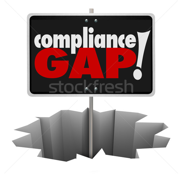 Compliance Gap Warning Sign Hole Follow Rules Regulations Guidel Stock photo © iqoncept