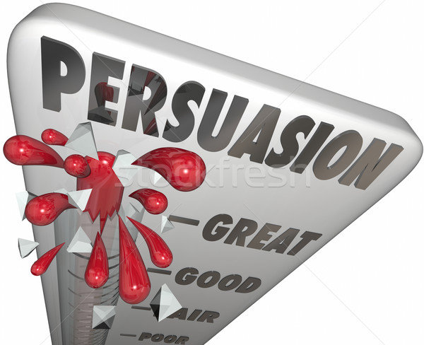 Persuasion Thermometer Measure Level of Convincing Influence  Stock photo © iqoncept
