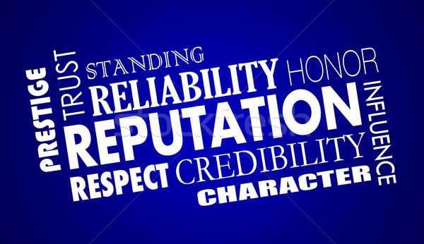 Reputation Trust Credibility Respect Word Collage Illustration Stock photo © iqoncept
