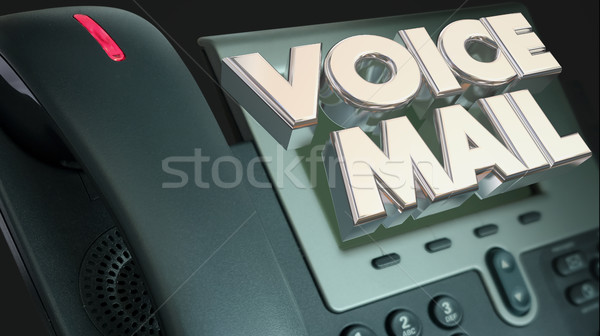 Voice Mail Phone Message Out of Office Words 3d Illustration Stock photo © iqoncept