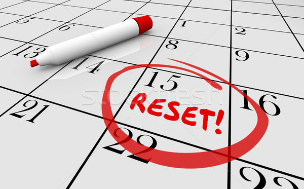 Reset Calendar Day Date Change New Start 3d Illustration Stock photo © iqoncept