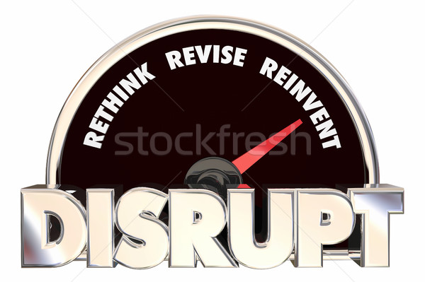 Disrupt Rethink Revise Reinvent Speedometer 3d Illustration Stock photo © iqoncept