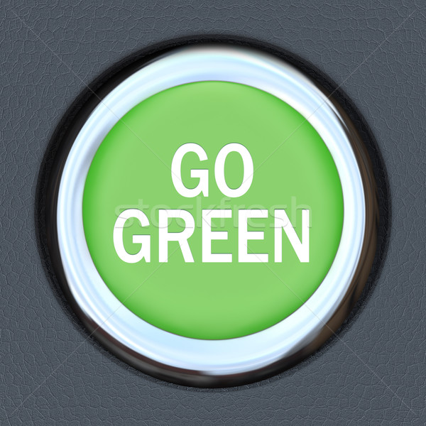 Go Green - Car Push Button Starter Envrionmentalism Stock photo © iqoncept