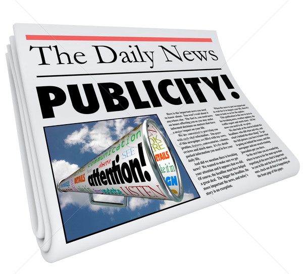Publicity Newspaper Headline Attention Reporting Coverage Stock photo © iqoncept