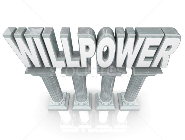 Willpower Word Strength Resolve Stability Marble Stone Columns Stock photo © iqoncept