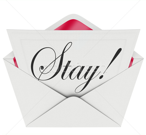 Stay Word Invitiation Retain Customers Employees Audience Stock photo © iqoncept
