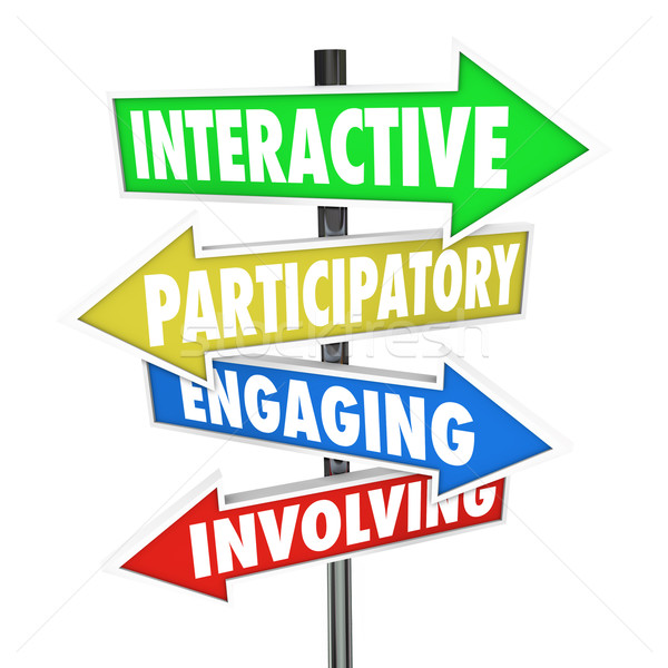 Interactive Participatory Engaging Involving Arrow Road Signs Stock photo © iqoncept