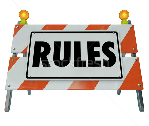 Rules Sign Barricade Guidelines Laws Compliance Stock photo © iqoncept