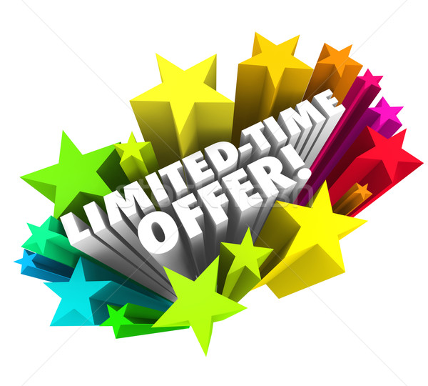 Limited Time Offer Stars 3d Words Special Savings Deal Ending So Stock photo © iqoncept