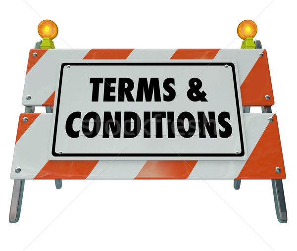 Terms and Conditions Rules Compliance Barricade Warning Sign Stock photo © iqoncept