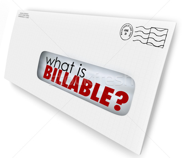 What is Billable Words Envelope Invoice Mail Charges Stock photo © iqoncept